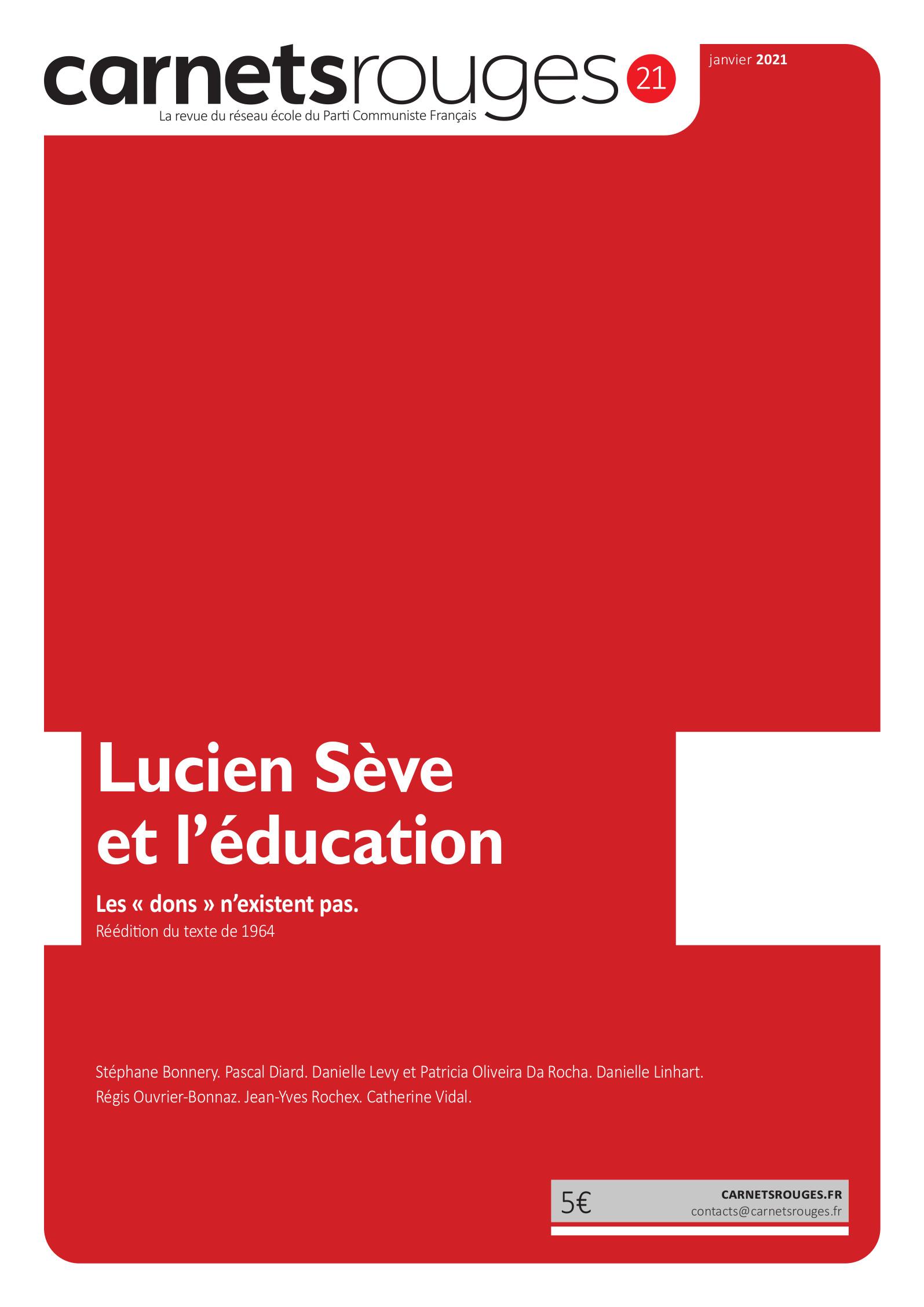 Couverture : Carnets rouges n°21 | Janvier 2021 | Lucien Sève et l'éducation