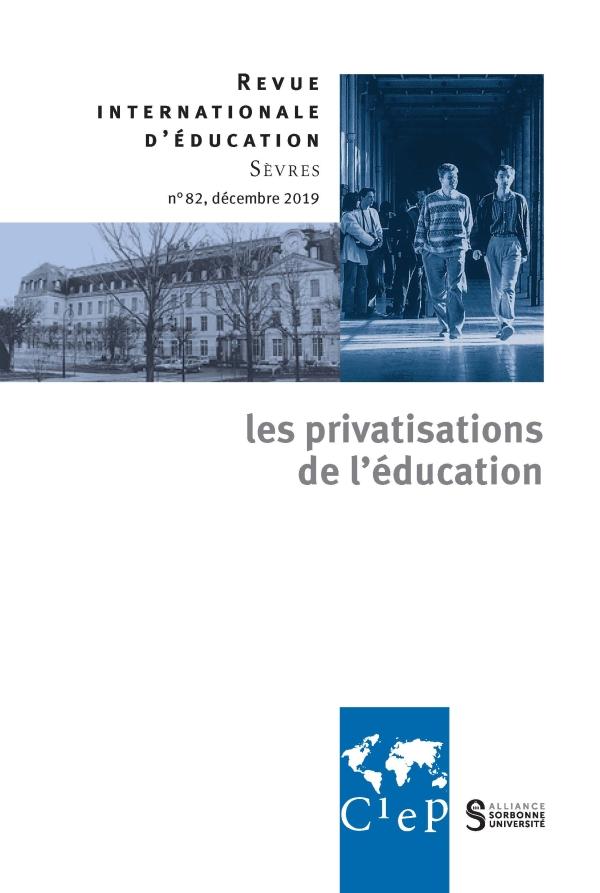 Revue internationale d'éducation de Sèvres: «Les privatisations de l'éducation»